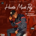 hollarziko - Hustle must pay