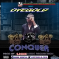 OYE GOLDEN BOY  - CONQUER