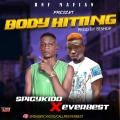 Spicykido - Body hitting ft Everbest